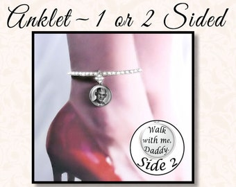 Custom Photo Bride's Anklet, Walk With Me Dad, One or Two-Sided Anklet, Custom Wedding Anklet, Rhinestone Anklet , Bride Ankle Bracelet