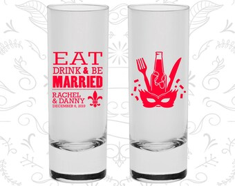 Eat Drink and Be Married Shooters, Tall Shot Glasses, Nola Wedding Shooters, Mardi Gras Wedding Shooters, Fleur De Lis (420)