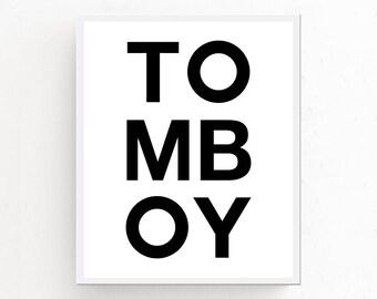 TOMBOY Print, Tomboy Wall Art, Large Printable Art, Bedroom Wall Art, Tomboy Printable, Trendy Wall Art, Girls Room Decor