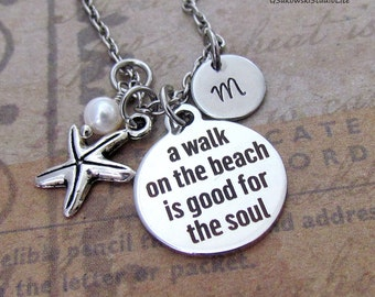 A Walk on the Beach is Good for the Soul Starfish Charm Necklace, Personalized Hand Stamped Initial Monogram Birthstone Nautical Necklace
