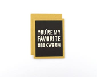 Bookworm Valentine's Day Card, Valentine's Day Card for Reader, Book Lover Card, Literary Greeting Card, You're My Favorite Bookworm