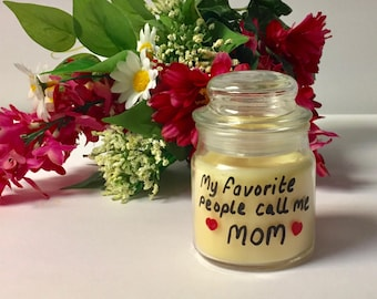 Mom Candle, My Favorite People Call me Mom Candle, Scented Candle, Miniature Candle, Jar Candle, Glass Jar Candle, Christmas Gift For Mom