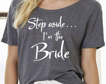 Bride T-Shirt - Bride Tee - Off the Shoulder Tee - Bride Slouchy Tee - Bride Apparel - Flowy Shirt - Bride Flowy Shirt - Bride Apparel