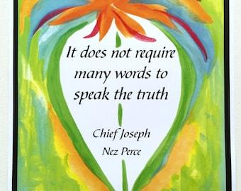 It Does Not Require 11x14 NATIVE AMERICAN Inspirational Nez Perce TRUTH Chief Joseph Spiritual Meditation Heartful Art by Raphaella Vaisseau