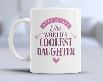 Daughter Gift, Daughter Mug, Birthday Gift For Daughter! Daughter Birthday Gift, For Daughter! Father Daughter Gift, Mother Daughter Gift
