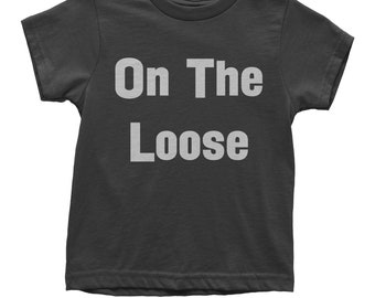 On The Loose Youth T-shirt