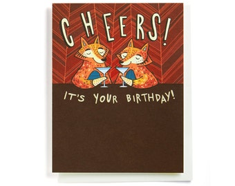 Fox Birthday Card: Foxes with martinis, Cheers it's your Birthday! Illustrated and hand-lettered, in red, brown and orange