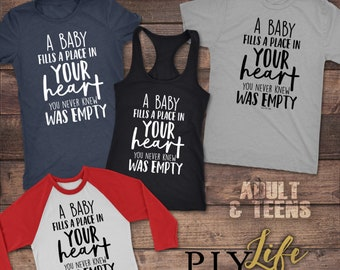A baby fills a place in your heart you never knew was empty Shirt Men T-shirt Women T-Shirt Unisex Tee Printed on Demand DTG