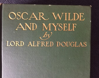 1914 - 1st US Edition - Oscar Wilde And Myself by Lord Alfred Douglas - Gay Interest - Book