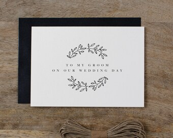 To My Groom On Our Wedding Day, I Can't Wait To Marry You, Wedding Card to Groom, Wedding Day Card, Wedding Cards, Future Husband Card, K9