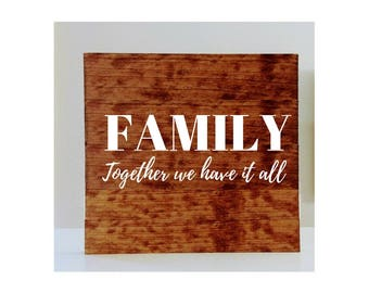 FAMILY- Together we have it all wall art sign