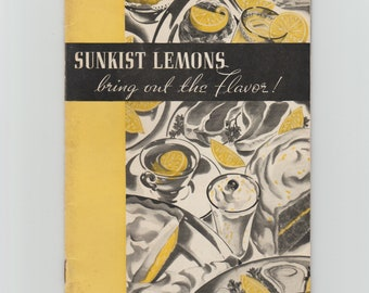 Sunkist Lemons Vintage Cookbook Booklet Pamphlet California Fruit Growers Exchange Los Angeles Printed in U.S.A.