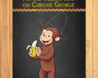 Pin the Hat on Curious George Chalkboard Party Game * Curious George Printable * Curious George Pin the Tail Game * Curious George Party