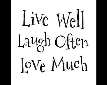 """Live Well Laugh Often Love Much Word Stencil - Whimsical - 7"""" x 7"""" SKU: STCL711_1"""