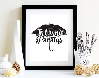 In Omnia Paratus Gilmore Girls Art Print