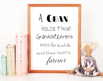 Gran Gift, Digital Print, Gift for Gran, Grandmother Gift, Instant Download, Gran Quote, Granma, Nanna, Nan also available in my shop
