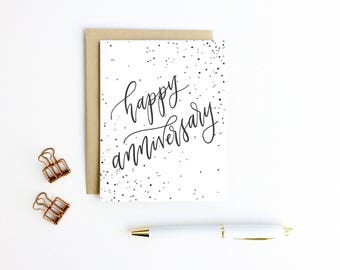 Anniversary Card - Happy Anniversary with Splatter Dots | Wedding Anniversary, Hand Lettering, Modern Calligraphy, Pretty Anniversary Card