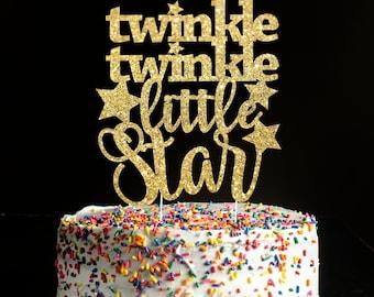 Twinkle twinkle little star Cake topper, star cake topper, twinkle