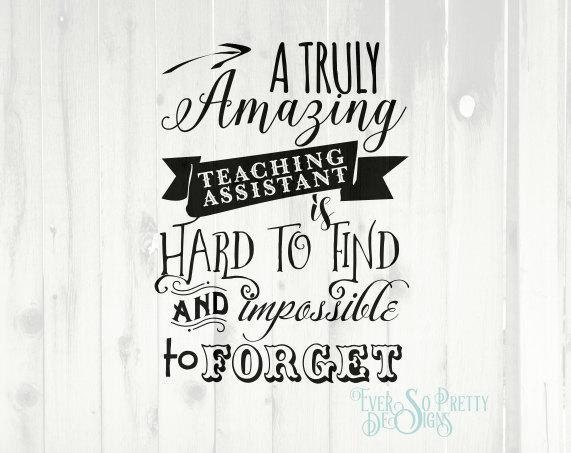 ta svg  teacher svg  teaching assistant svg  is hard to find  impossible to forget  commercial