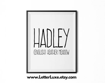 Hadley Name Meaning Art - Printable Baby Shower Gift - Nursery Printable - Digital Art Print - Nursery Decor - Typography Wall Decor