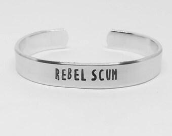 REBEL SCUM: quote hand stamped Star Wars The Last Jedi aluminum cuff bracelet