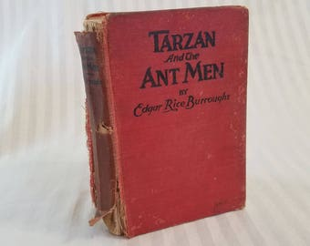 Vintage 1924 Tarzan And The Ant Men Hardcover By Edgar Rice Burroughs, Previously Loved Condition.