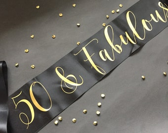 50 and Fabulous, 50th Birthday Sash, 50th Birthday Party, Party Sash, Birthday Sash, 50th birthday, 50th Birthday Party, 50th Gag Gift