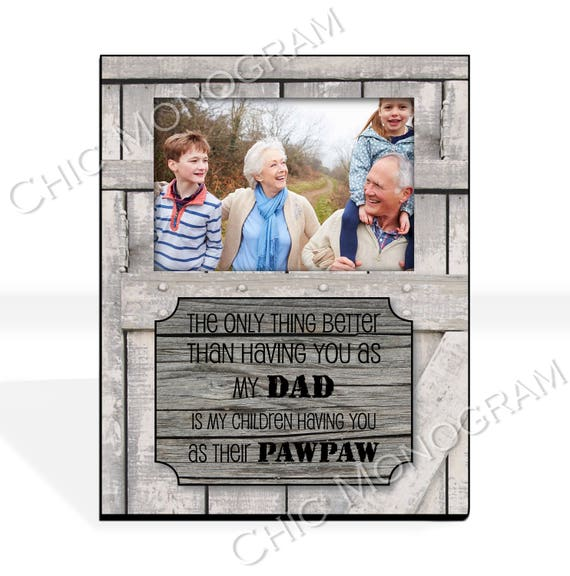 Gift for Dad New Grandfather Gift Grandpa New Grandparent Gift Custom Photo Frame Picture Frame Rustic Wood Look Photo Frame for 4 x 6 Photo