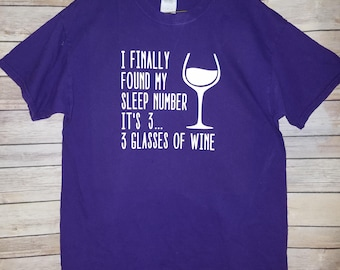 Wine drinker sleep number shirt, t shirt wine t shirt, wine tee shirt, sleep number wine, gift for her, wine glass, drink wine, wine lover