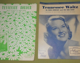 1948 1949  Sheet Music - 2 Pieces ~ Tennessee Waltz - Patti Page & Tennessee Border - Jimmy Work