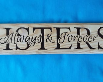 Sisters-Always And Forever Scroll Saw Wall Decor Plaque