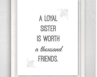 Quote Prints, Sister Quotes, Art Print, Quote Art, Sister gift, 8x10 Print, Sisters, Gift for Sister