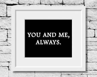 Love Quote, Love Print, Relationship Quote, Engagement Gift, Wedding Gift