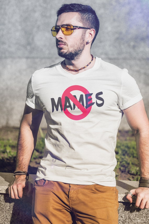 No Mames Funny Shirt Spanish S-4XL Available