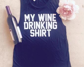 My Wine Drinking Shirt
