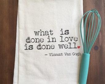 Vincent Van Gogh Quote Flour Sack Tea Towel