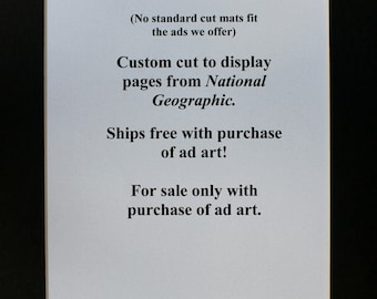 Custom cut mat for National Geographic advertising art and cover art