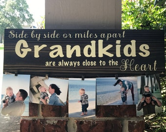 Side By Side Or Miles Apart Grandkids Are Always Close To The Heart Sign, Wood Sign, Grandparents Sign, Photo Hanger