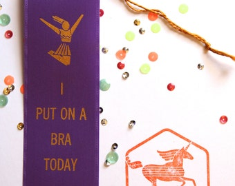 I Put On A Bra Today  - Adult Award Ribbons