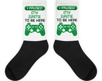 Gamer Birthday Gift Gamer Socks I Paused My Game To Be Here Clothes For Gamers Humor Gift For Boyfriend Gamer Super Funny Gaming Gifts Boys