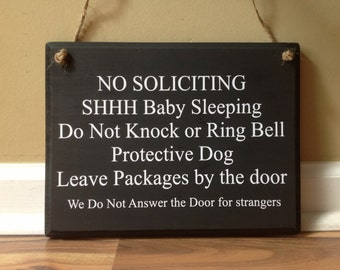 No Soliciting Shhh Baby Sleeping Do Not Knock or Ring Bell Protective Dog Leave packages Do not open strangers door sign hanger custom