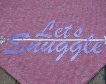 Let's Snuggle Valentine's Day V-Shirt. Heather Pink cotton graphic over-the-collar bandana for dogs.