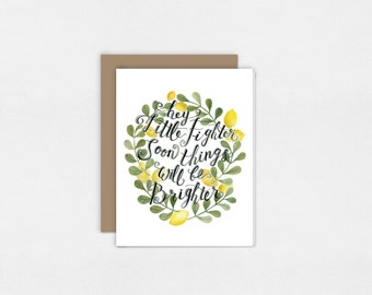 Hey Little Fighter Soon Things Will be Brighter | Greeting Card | Watercolor Art Print | 5x7