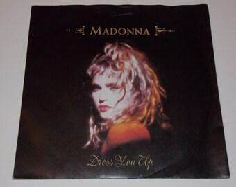 "1985 - Madonna - Dress You Up - 7"" Single Vinyl Record - 80's Classic Pop"