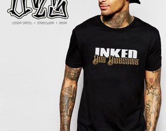 INKED AND AWESOME Loozha Cartel Inc. Tshirt Tee Clothing Apparel