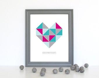 Geometric Heart - Home Is Where The Heart Is - 8x10 / A4 Print