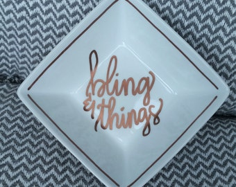 Rose Gold Bling & Things Jewelery Dish. Ring Dish. Hand Lettered. Hand Painted.