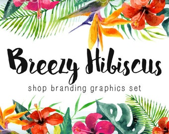Hibiscus Floral Shop Branding Banners, Avatar Icons, Business Card, Logo Label + More - 12 Premade Graphics Files - BREEZY HIBISCUS