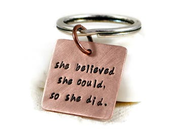 She Believed She Could So She Did. Personalized Keyring. Womens Keychain. Inspiration Birthday Gift. Graduation Gift For Her. Custom Gift.