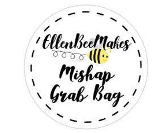 Mishap Grab Bags
